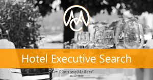 CourtesyMasters hotel executive search