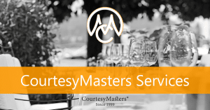 CourtesyMasters services