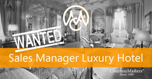 Job Sales Manager Luxury Hotel via CourtesyMasters
