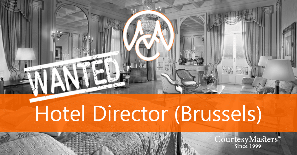 Job vacancy Hotel Director in Brussels via CourtesyMasters
