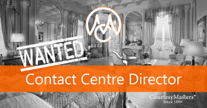 Job vacancy Contact Centre Director via CourtesyMasters